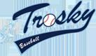 Trosky Baseball